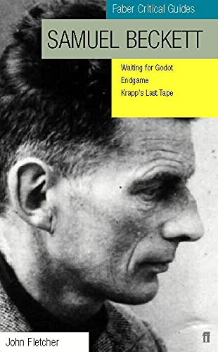 9780571197781: Samuel Beckett: Waiting for Godot, Endgame, Krapp's Last Tape (Faber Critical Guides)