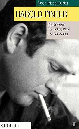 Harold Pinter: Faber Critical Guides- The Caretaker,: Bill Naismith and