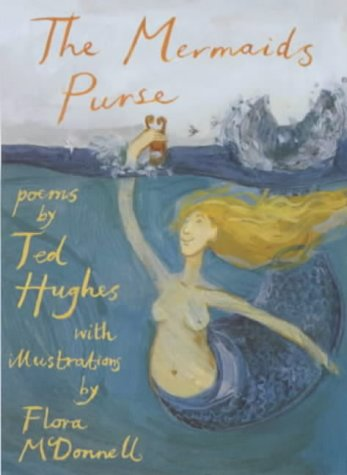 The Mermaid's Purse: Hughes, Ted - UNREAD FIRST EDITION