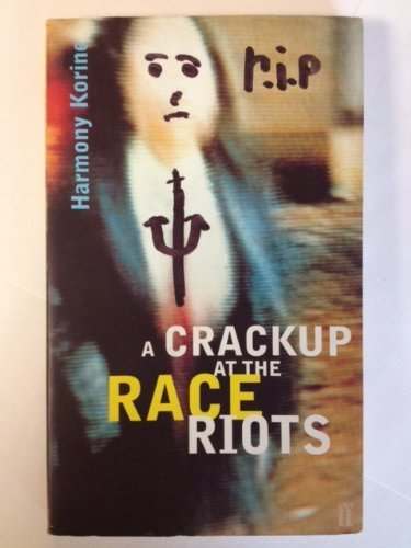 9780571197958: Crackup at the Race Riots