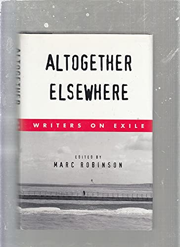 9780571198290: Altogether Elsewhere: Writers on Exile