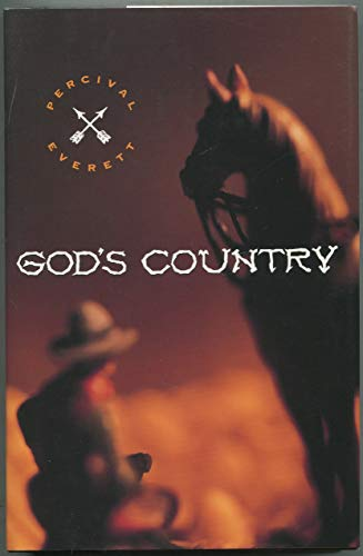 God's Country (The Callaloo Series): Everett, Percival