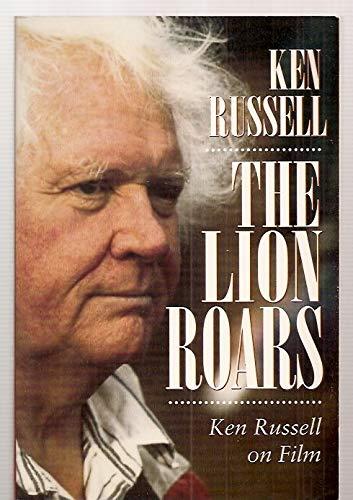 9780571198344: The Lion Roars: Ken Russell on Film