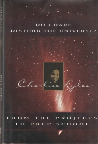 9780571198368: Do I Dare Disturb the Universe?: From the Projects to Prep School