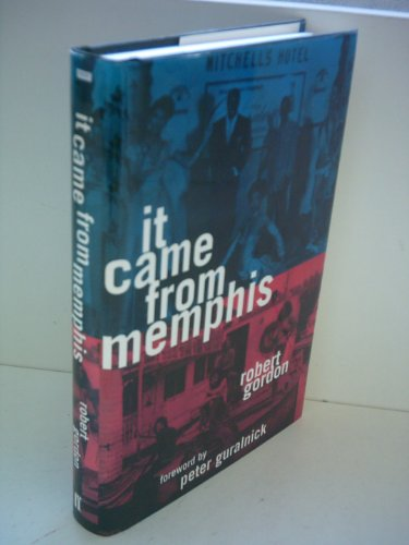 9780571198481: It Came from Memphis