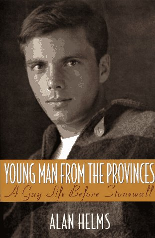 9780571198801: Young Man from the Provinces: A Gay Life before Stonewall