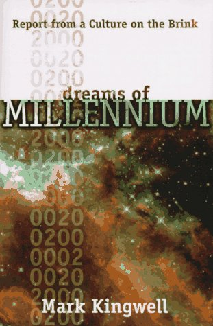 9780571199020: Dreams of Millennium: Report from a Culture on the Brink
