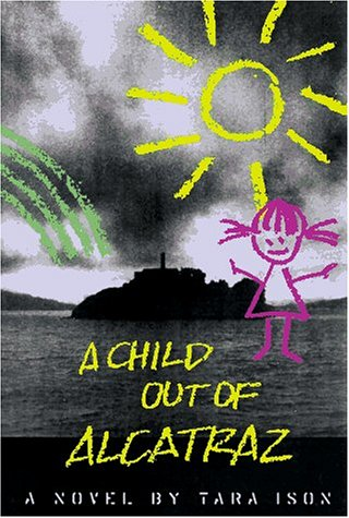 9780571199105: A Child Out of Alcatraz