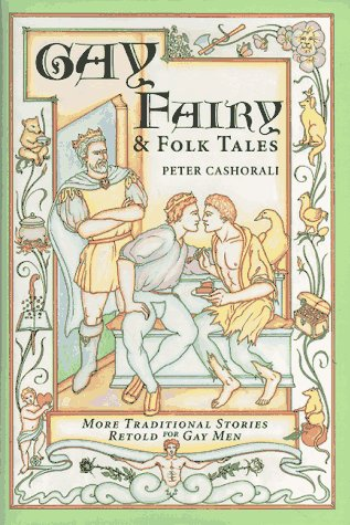 9780571199266: Gay Fairy & Folk Tales: More Traditional Stories Retold for Gay Men