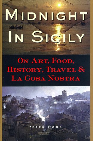 9780571199327: Midnight in Sicily: On Art, Food, History, Travel, and La Cosa Nostra