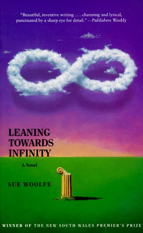 9780571199396: Leaning Towards Infinity: A Novel