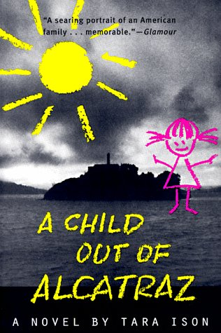 9780571199402: A Child Out of Alcatraz