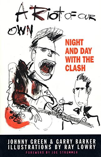 9780571199570: A Riot of Our Own: Night and Day with the Clash