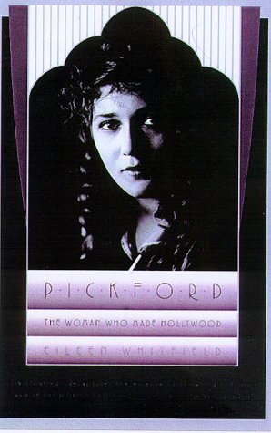 9780571199808: Pickford: The Woman Who Made Hollywood