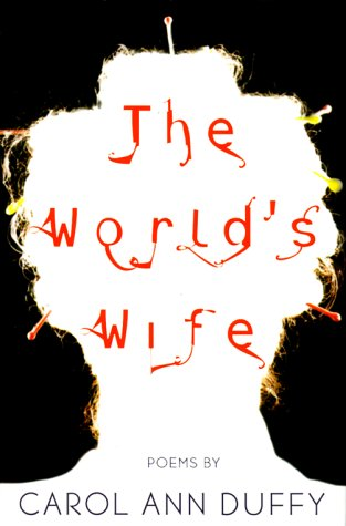 9780571199853: The World's Wife: Poems