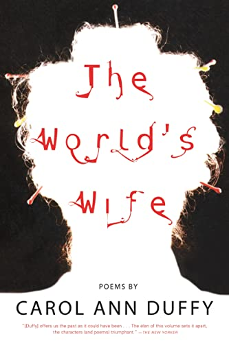 9780571199952: The World's Wife: Poems