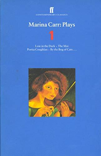 9780571200115: Marina Carr Plays 1: