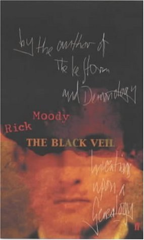 The Black Veil +++SIGNED FIRST+++: Moody, Rick