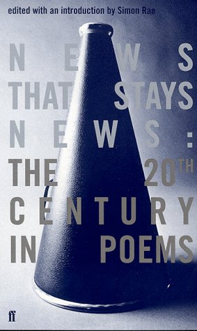 9780571200603: News That Stays News: The Twentieth Century in Poems