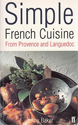 9780571200672: Simple French Cuisine: From Provence and Languedoc