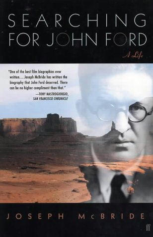 Searching for John Ford: A Biography McBride,