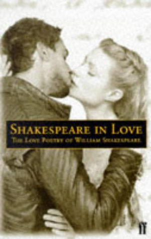 9780571200931: Shakespeare in Love: Love Poetry of William Shakespeare