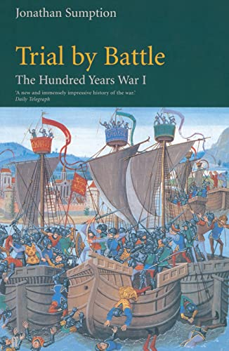 9780571200955: The Hundred Years War, Volume 1: Trial by Battle