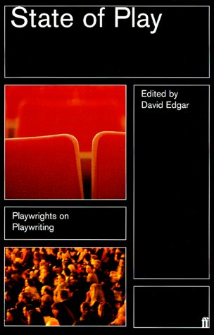 State of Play: Playwrights on Playwriting (No.1)