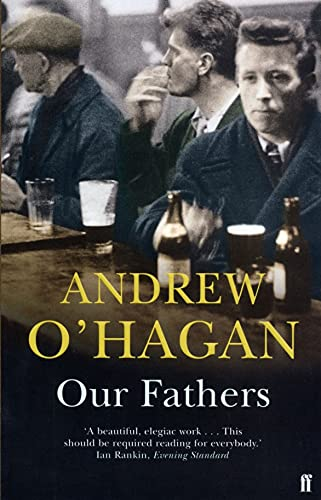 9780571201068: Our Fathers