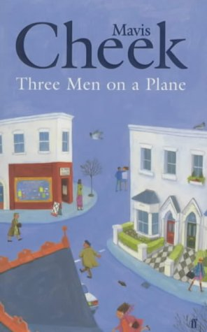 9780571201488: Three Men on a Plane by Cheek, Mavis