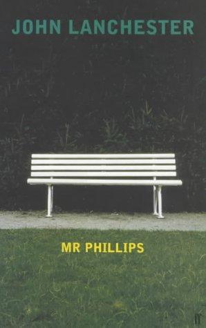 Mr Phillips: Lanchester, John
