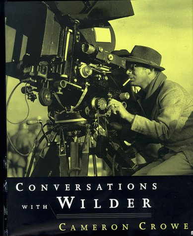Conversations with Billy Wilder: Crowe, Cameron