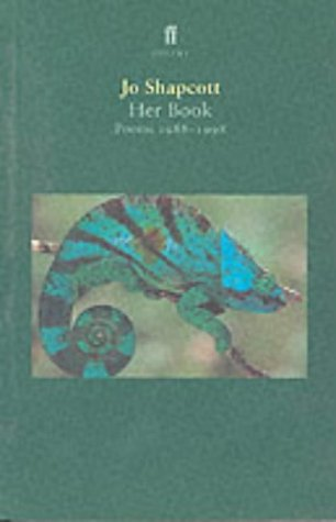 Her Book: Poems 1988-1998: Poems, 1988-98 -SIGNED, LOCATED & DATED FIRST PRINTING: Shapcott, Jo