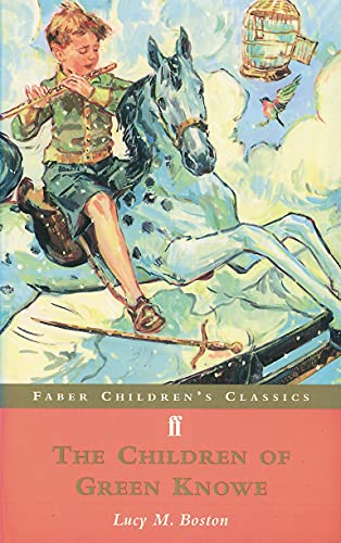 9780571202027: The Children of Green Knowe (Faber Children's Classics)