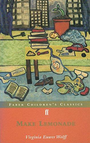 9780571202072: Make Lemonade (FF Childrens Classics)