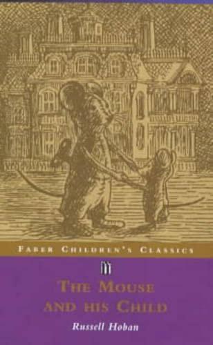 9780571202225: Mouse and His Child (Children's Classics) (Faber Children's Classics)