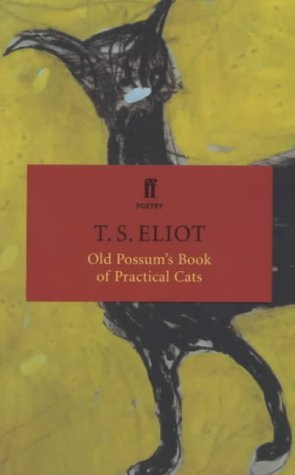 Old Possum's Book of Practical Cats (Faber: T.S. ELIOT