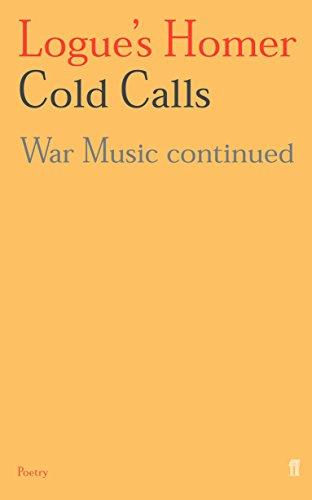 9780571202775: Logue'S Homer: Cold Calls (Vol 1)