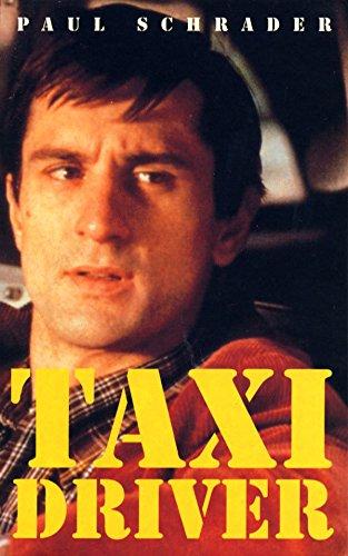 9780571203154: Taxi Driver: Screenplay (FF Classics)