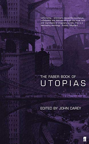 9780571203178: The Faber Book of Utopias
