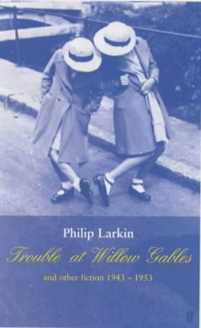 9780571203475: Trouble at Willow Gables and Other Fictions: 1943-1953