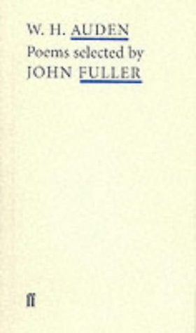 Wh Auden Poems (Poet to Poet: An Essential Choice of Classic Verse): Auden, W. H.