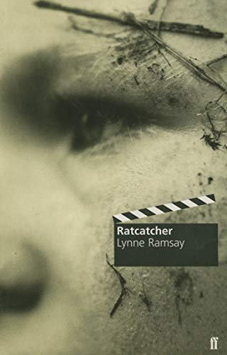 Ratcatcher (Faber and Faber Screenplays): Lizzie Francke