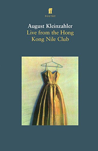 9780571204281: Live From the Hong Kong Nile Club: Poems, 1975-1990
