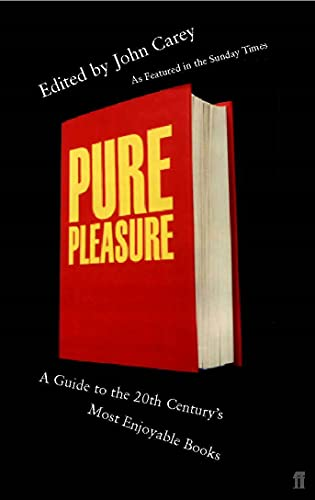9780571204489: Pure Pleasure: A Guide to the Twenieth Century's Most Enjoyable Books
