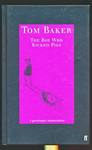 9780571204519: The Boy Who Kicked Pigs