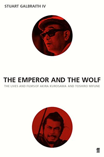 9780571204526: Emperor and the Wolf: The Lives and Films of Akira Kurosawa and Toshiro Mifune