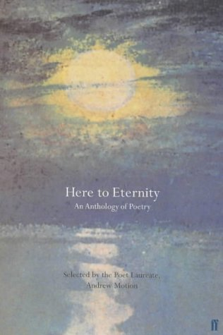 9780571204649: Here to Eternity: An Anthology of Poetry