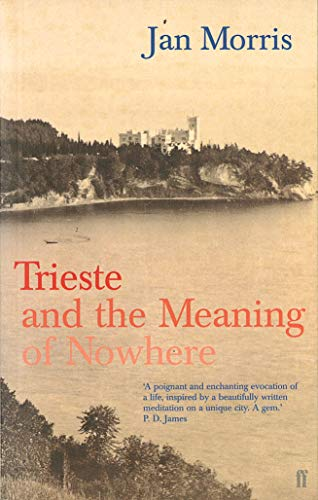 Trieste (0571204686) by Professor Jan Morris