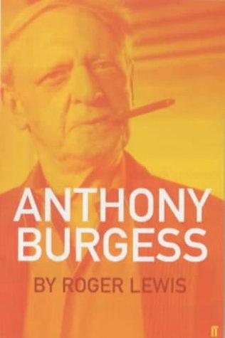 9780571204922: Anthony Burgess